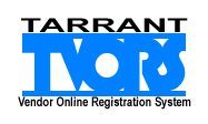 TVORS - Tarrant Vendor Online Registration Sytem